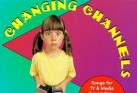 CHANGING CHANNELS (CD)
