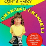Marcy-Marxer-Changing-Channels----Songs-for-TV-&-Media-Smart-Kids