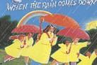 WHEN THE RAIN COMES DOWN (CD)